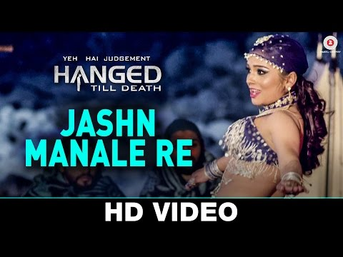 Jashn Manale Re Lyrics - Yeh Hai Judgement Hanged Till Death