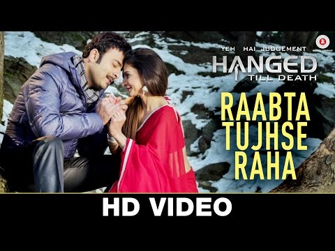 Raabta Tujhse Raha Lyrics - Yeh Hai Judgement Hanged Till Death