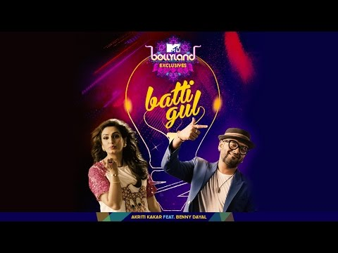 Batti Gul Lyrics - Batti Gul