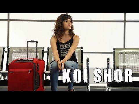Koi Shor Lyrics