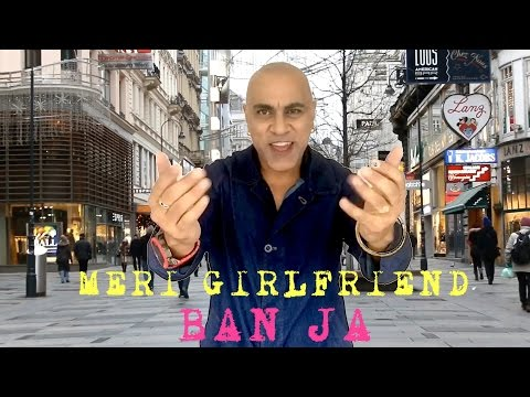 Meri Girlfriend Ban Ja Lyrics - Meri Girlfriend Ban Ja