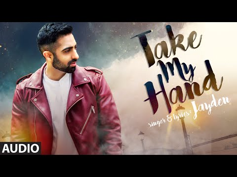 Take My Hand Lyrics - Take My Hand