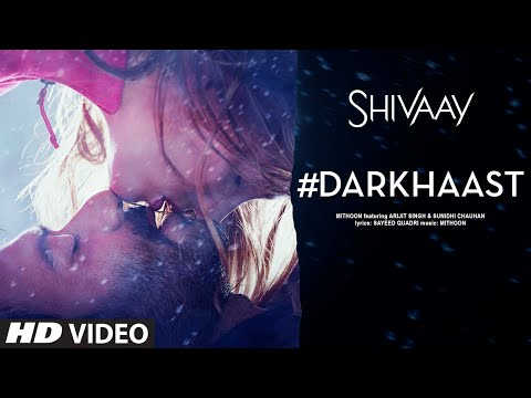 Darkhaast Lyrics - Shivaay