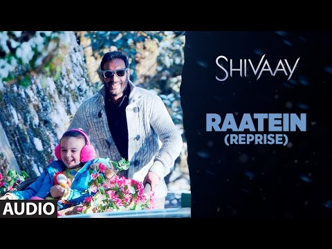 Raatein (Reprise) Lyrics - Shivaay