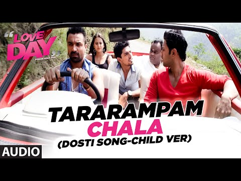 Tararampam Chala - Dosti Song (Child Version) Lyrics - Love Day - Pyaar Ka Din