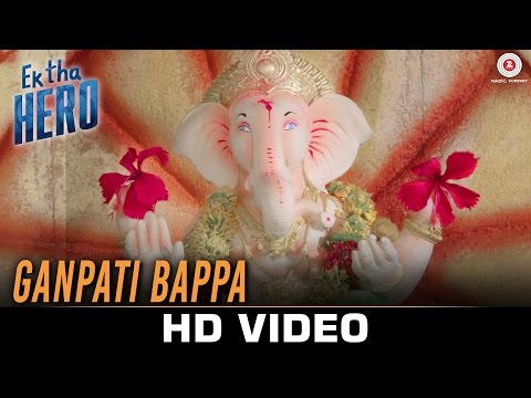 Ganpati Bappa Morya Lyrics - Ek Tha Hero