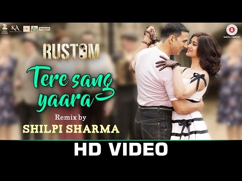 Tere Sang Yaara (Remix) Lyrics - Rustom