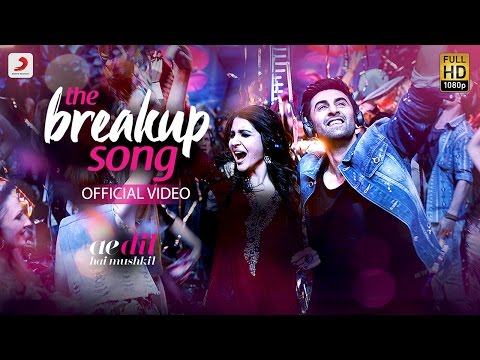 The Breakup Song Lyrics - Ae Dil Hai Mushkil