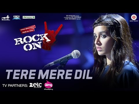 Tere Mere Dil Lyrics - Rock On!! 2