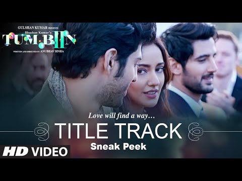 TUM BIN 2 Title Song Lyrics