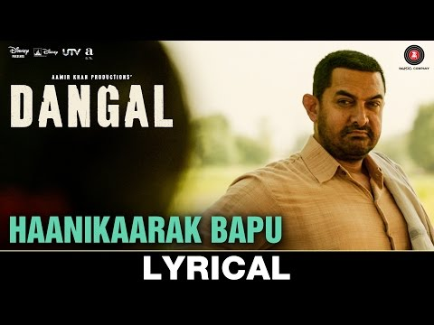 Haanikaarak Bapu Lyrics - Dangal