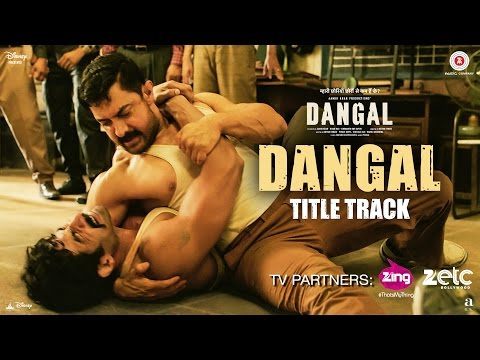 DANGAL Title Song Lyrics - Dangal