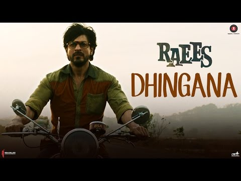 Dhingana Lyrics - Raees