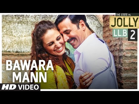 Bawara Mann Lyrics - Jolly LLB 2