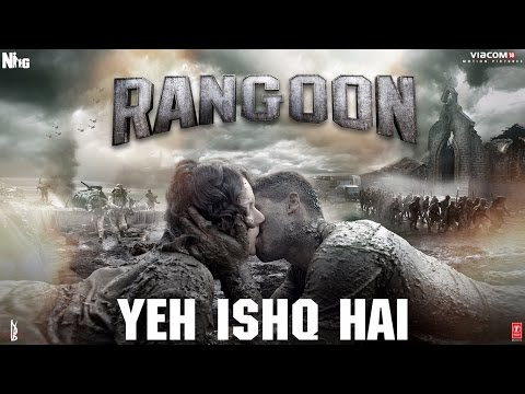 Yeh Ishq Hai Lyrics - Rangoon