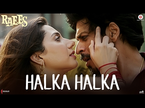 Halka Halka Deleted Song from RAEES Lyrics - Raees