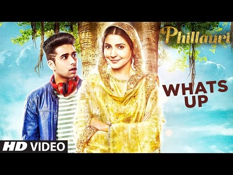 Whats Up Lyrics - Phillauri
