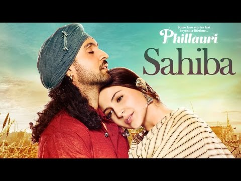 SAHIBA Lyrics - Phillauri