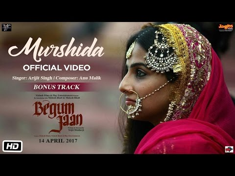 MURSHIDA Lyrics - Begum Jaan