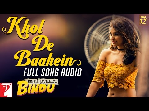 Khol De Baahein Lyrics