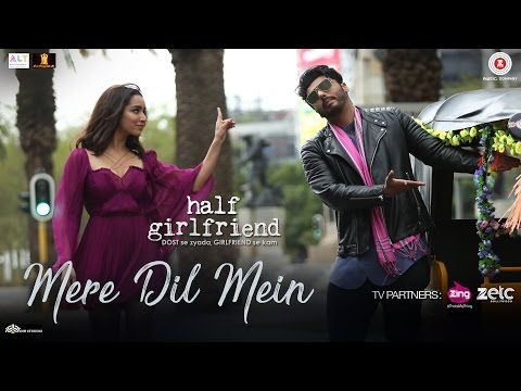 MERE DIL MEIN (both versions) Lyrics - Half Girlfriend