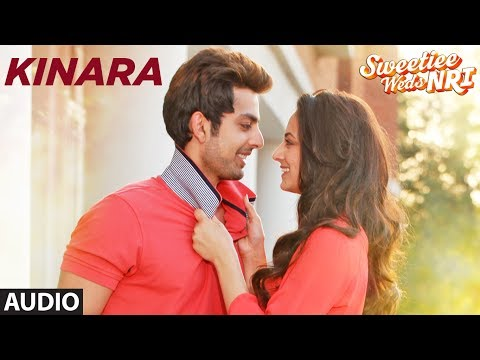 KINARA Lyrics - Sweetiee Weds NRI
