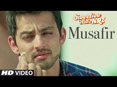 MUSAFIR Lyrics - Sweetiee Weds NRI