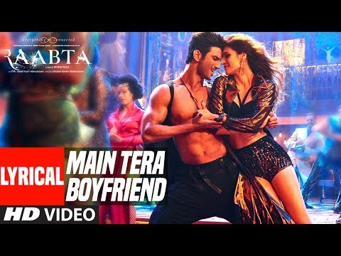 Main Tera Boyfriend Lyrics - Raabta
