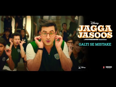 GALTI SE MISTAKE Lyrics - Jagga Jasoos