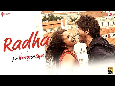 RADHA Lyrics - Jab Harry Met Sejal